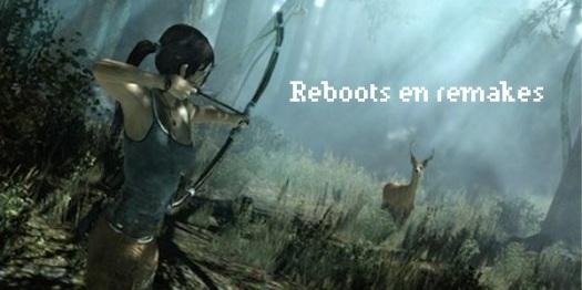Reboots en remakes